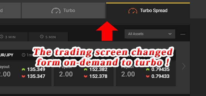 The trading screen changed form on-demand to turbo!