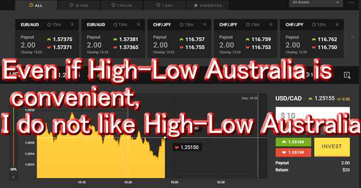 Even if High-Low Australia is convenient, I do not like High-Low Australia